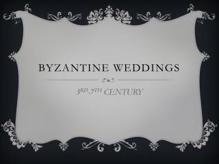 BYZANTINE weddings