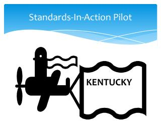 Standards-In-Action Pilot