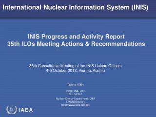 INIS Progress and Activities  January - July 2012 35th ILOs Meeting: Actions and Recommendations