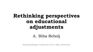 Rethinking perspectives  on  educational adjustments