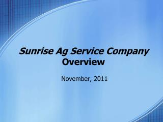 Sunrise Ag Service Company Overview