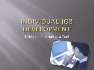 Individual Job Development