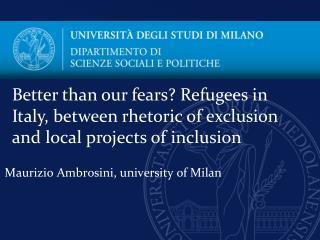 Maurizio  Ambrosini ,  university of  Milan