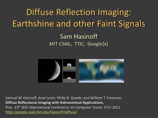 Diffuse  Reflection Imaging: Earthshine and other  Faint Signals