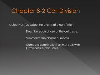 Chapter 8-2 Cell Division