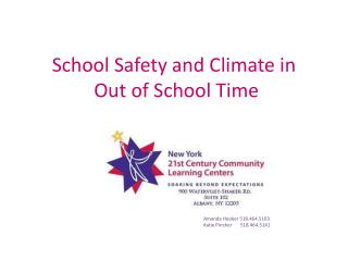 School Safety and Climate in  Out of School Time
