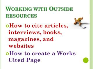 Working with Outside resources