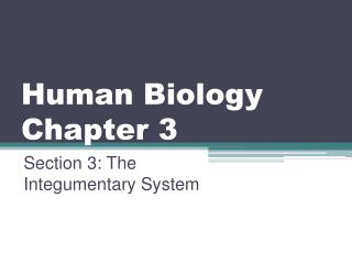 Human Biology Chapter 3
