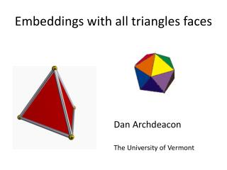 Embeddings with all triangles faces