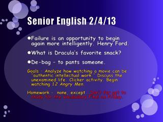 Senior English 2/4/13