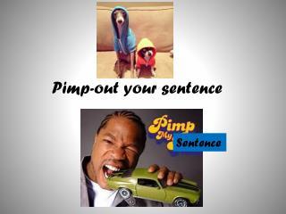 Pimp-out your sentence