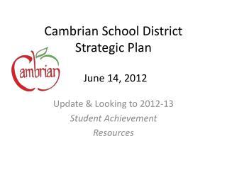 Cambrian School District Strategic Plan