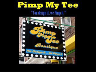 Pimp My Tee