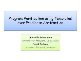 Program Verification using Templates over Predicate Abstraction