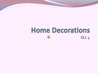 Home Decorations