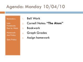 Agenda: Monday 10/04/10