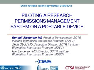 Piloting a Research Permissions Management System on a portable Device
