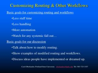 Customizing Routing  Other Workflows ppt