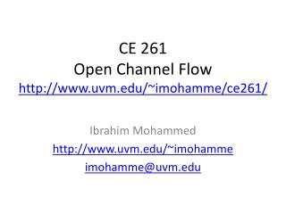 CE 261 Open Channel Flow uvm/~imohamme/ce261/