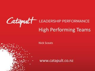 High Performing Teams Nick Sceats
