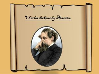 Charles dickens by  Aissatu .