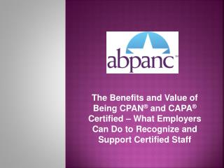 In the room: How many CPAN and/or CAPA certified nurses? How many not yet certified nurses?