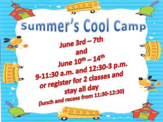 Summer's Cool Camp