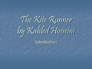 The Kite Runner by Kahled Hosseini