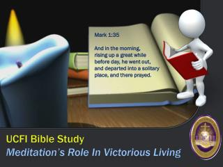 UCFI Bible Study Meditation's Role In Victorious Living