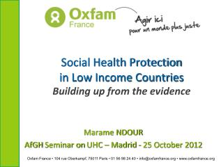 Social Health Protection  in Low Income Countries  Building up from the evidence