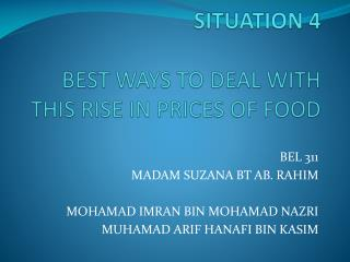 SITUATION 4 BEST WAYS TO DEAL WITH THIS RISE IN PRICES OF FOOD