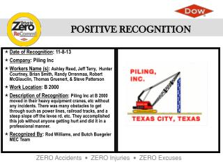 Date of Recognition :  11-8-13 Company : Piling Inc