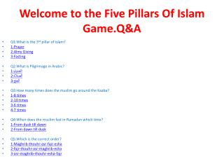 Welcome to the Five Pillars Of Islam  Game.Q&A