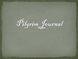 Pilgrim Journal