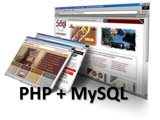 PHP +  MySQL