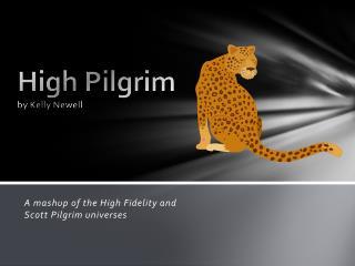 High Pilgrim by Kelly Newell