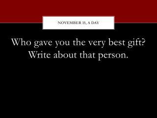 November  15, a  day