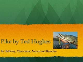 Pike by Ted Hughes