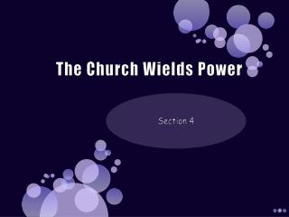 The Church Wields Power