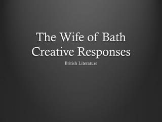 The Wife of Bath Creative Responses