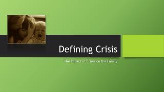Defining Crisis