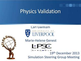 Physics Validation