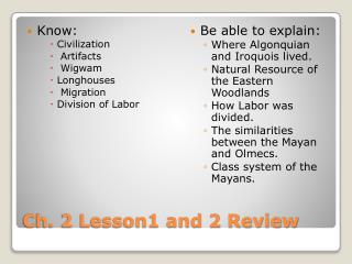Ch. 2 Lesson1 and 2 Review