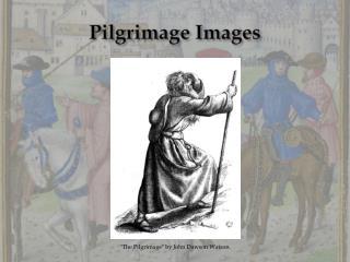 Pilgrimage Images
