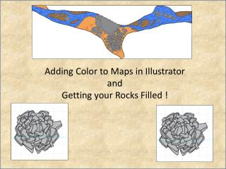 Adding Color to Maps in Illustrator and Getting your Rocks Filled  !