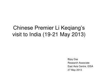 Chinese Premier Li Keqiang's visit to India (19-21 May 2013)