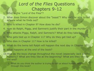 Lord of the Flies  Questions Chapters 9-12