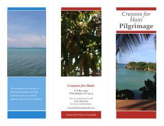 Crayons for Haiti Pilgrimage