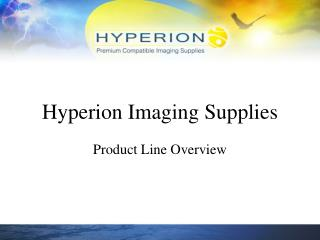 Hyperion Imaging Supplies