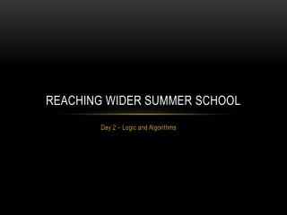 Reaching Wider Summer School
